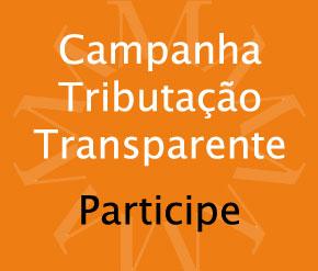 Campanha Tributação Transparente