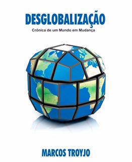 desglobalização-marcos-troyjo